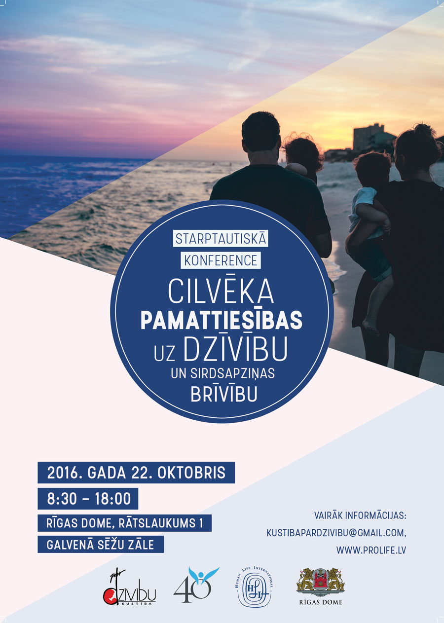 Rīgā notiks starptautiska konference par cilvēka pamattiesībām uz dzīvību un sirdsapziņas brīvību